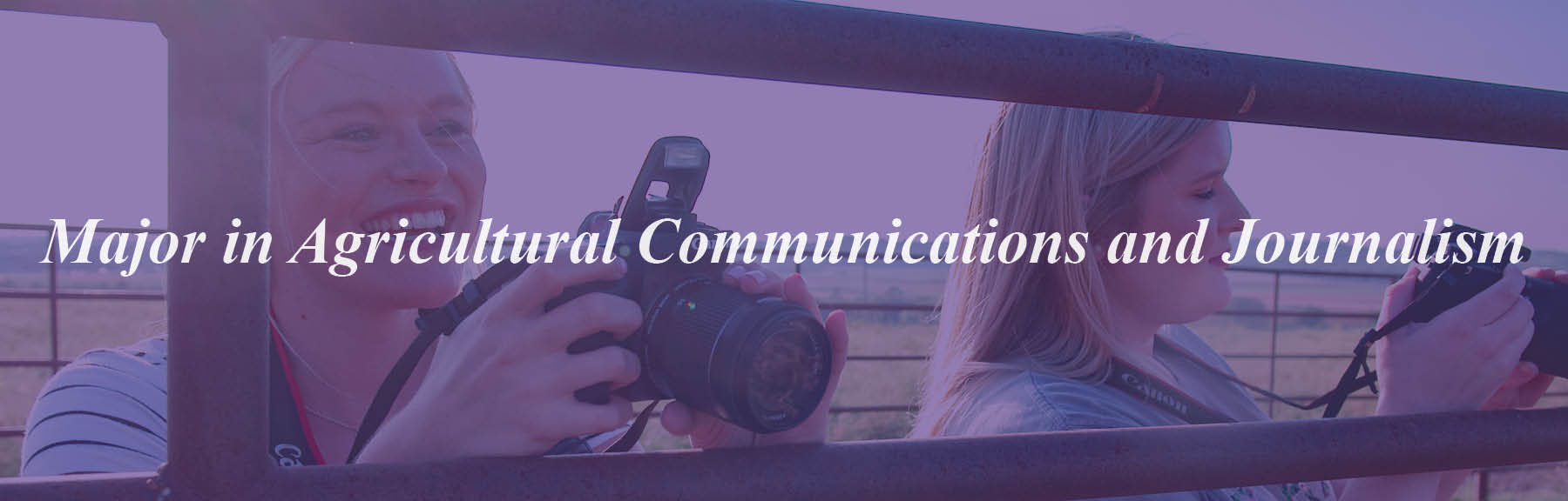 Consider majoring in Agricultural Communications and Journalism